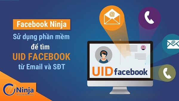 uidfacebook Sử dụng phần mềm Facebook Ninja để tìm UID Facebook từ Email và SĐT