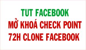 mo khoa checkpoint facebook 72h 300x176 mo khoa checkpoint facebook 72h