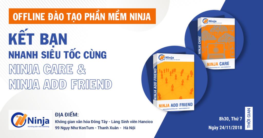 IMG 16112018 152401 0 1024x536 Offline đào tạo Ninja Care và Ninja Add Friend