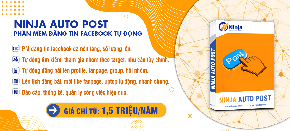 30.03.20 Ninja Auto Post Ninja Auto Post – Phần mềm đăng tin, up bài bán hàng Facebook