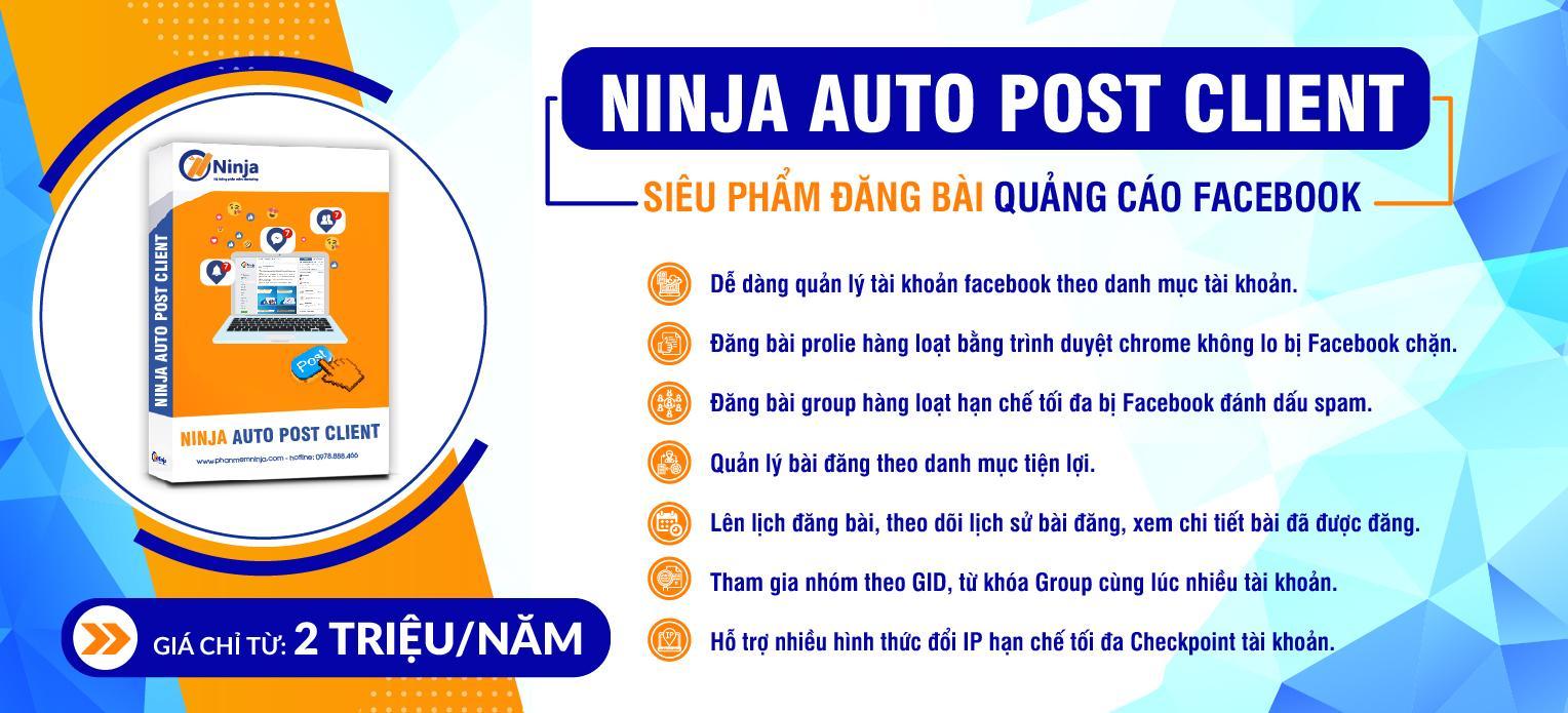 banner auto post client Ninja Auto Post client   Siêu phẩm đăng bài quảng cáo facebook hàng loạt