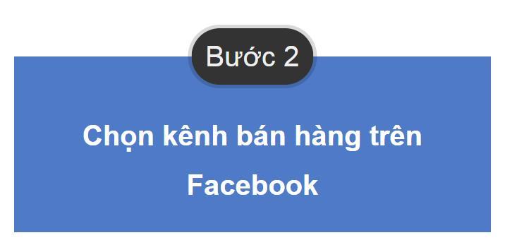 B2 3 Bước bán hàng trên Facebook hiệu quả cho người mới