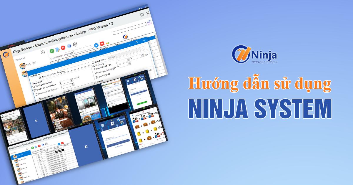hdsdninjasystem Hướng dẫn sử dụng Ninja System   phần mềm nuôi nick trên điện thoại