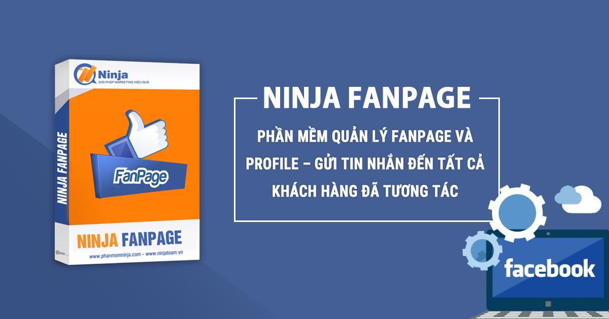ninja fanpage Sử dụng Phần mềm quản lý comment, inbox Ninja Fanpage để tiết kiệm thời gian