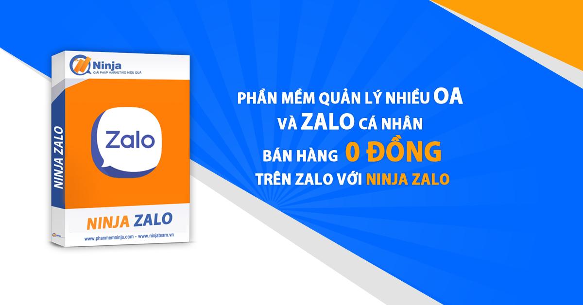 zaloadsfb 1 Tổng hợp cách sử dụng phần mềm bán hàng zalo Ninja Zalo