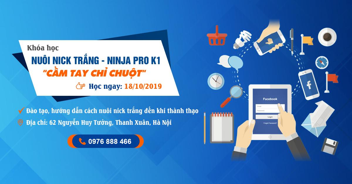 banner khoahocnuoinick Đăng ký Khóa học Đào tạo Nuôi Nick trắng   Ninja Pro K1