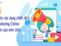 4-buoc-xay-dung-chien-dich-marketing-online-hieu-qua-nam-2020