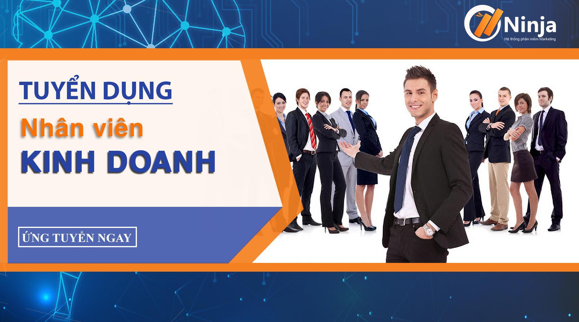 effad11689a971f728b8 1 TIN TUYỂN DỤNG: Phần mềm Ninja tuyển dụng nhân viên kinh doanh