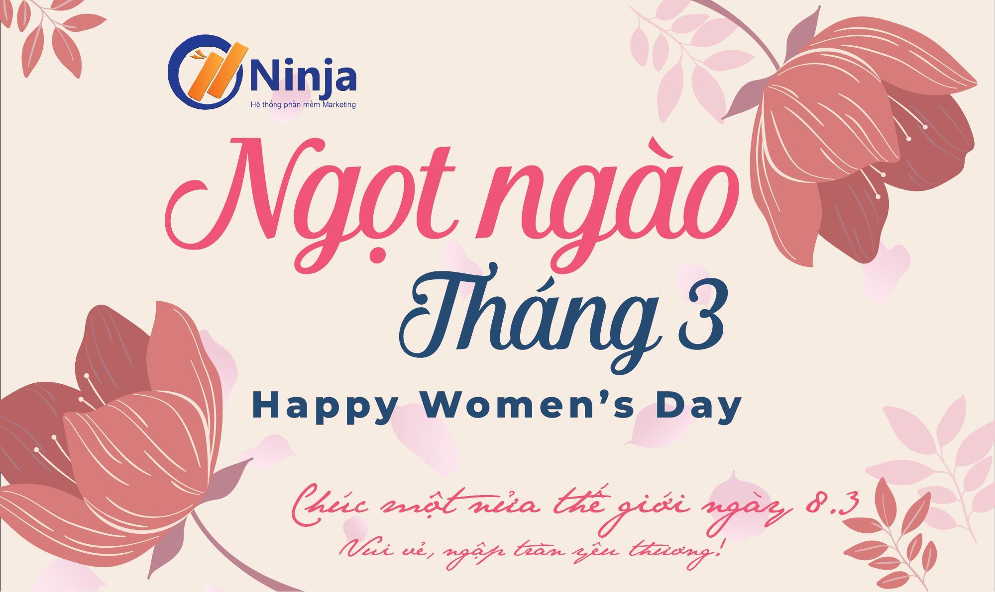 7c360a580a36f168a827 Phần mềm Ninja: Ngọt ngào chương trình Kỉ niệm ngày Quốc tế phụ nữ 8.3