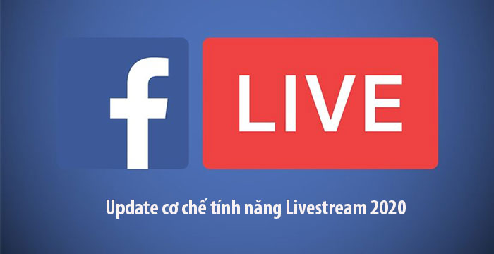 phan mem chia se livestream 2 Update cơ chế Livestream facebook 2020 và phần mềm chia sẻ livestream