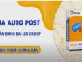 Hướng dẫn đăng bài với phần mềm đăng bài lên group
