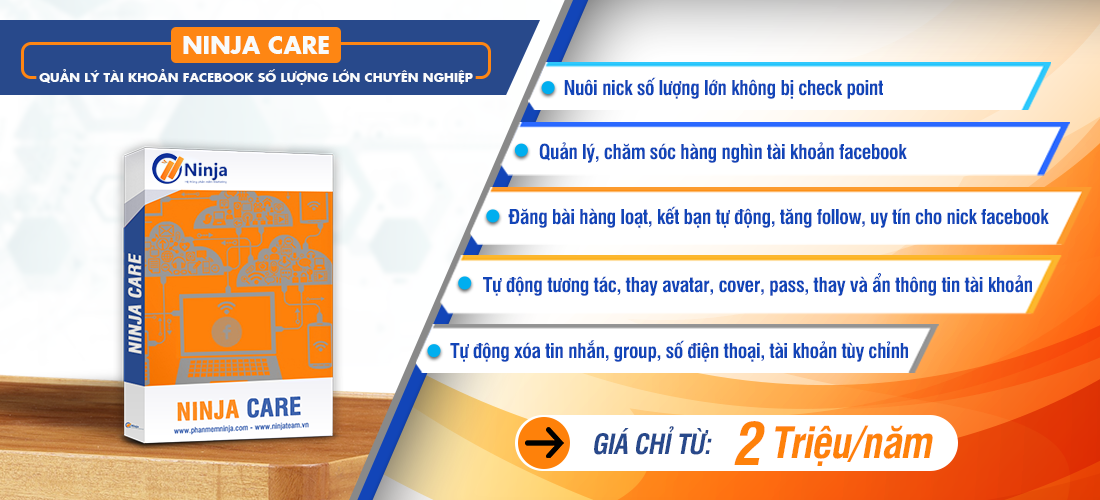 nuoi nick facebook de lam gi 2 Hướng dẫn nuôi nick Facebook hiệu quả 2020 với phần mềm Ninja Care