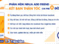 Phần mềm Ninja Add Friend hỗ trợ hủy kết bạn tự động