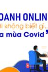 kinh doanh online cho người không biết gì