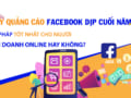 chay-quang-cao-facebook-dip-cuoi-nam-giai-phap-tot-nhat-cho-nguoi-kinh-doanh-online-hay-khong