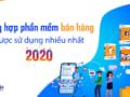 phan-mem-ban-hang-duoc-su-dung-nhieu-nhat-nam-2020
