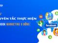 Nguyên-tắc-thực-hiện-Facebook-Marketing-0-đồng