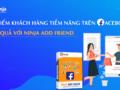 Phần mềm kết bạn tự động Ninja Add Friend hiệu quả