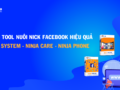 Top 3 tool nuôi nick facebook hiệu quả