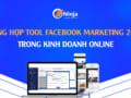 Tổng hợp tool Facebook Marketing 2021