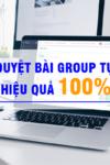 tool-duyet-bai-group-tu-dong-tang-hieu-qua-kinh-doanh