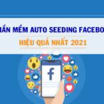phần mềm auto seeding Facebook tự động