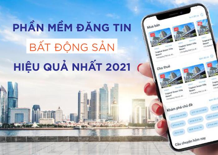 pm đang tin bat dong san 2021 1 Phần mềm đăng tin bất động sản hiệu quả, chuyên nghiệp nhất