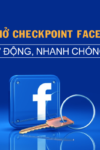 tool-mo-checkpoint-facebook-tu-dong-chuyen-nghiep