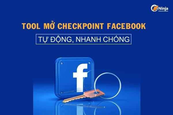 tool mo check point fb Tool mở checkpoint Facebook tự động, nhanh chóng