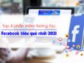 top-4-phan-mem-tuong-tac-facebook-hieu-qua-nhat-2021