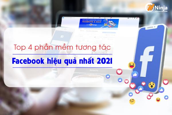 top 4 phan mem tuong tac fb Top 4 phần mềm tương tác Facebook hiệu quả nhất 2021
