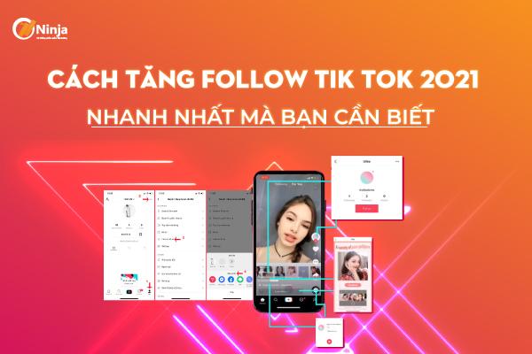 Cach tang follow tik tok 2021 nhanh nhat Cách tăng follow tik tok 2021 nhanh nhất mà bạn cần biết
