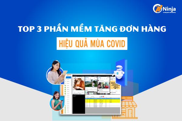 Top 3 phan mem tang don hang Vai trò của phần mềm bán hàng online mùa dịch Covid