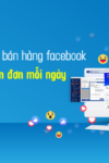 Cách đăng tin bán hàng facebook hiệu quả