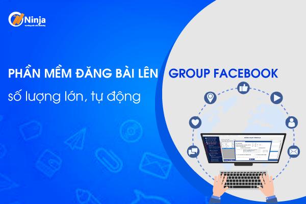 phan mem dang bai len group facbook 1 Phần mềm đăng bài lên group Facebook số lượng lớn, tự động