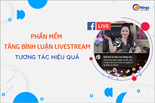 phan mem tang binh luan livestream Phần mềm tăng bình luận Livestream, tăng view nhanh chóng