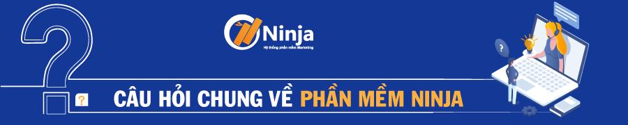 banner đầu 1 FAQ Câu hỏi thường gặp về phần mềm Ninja
