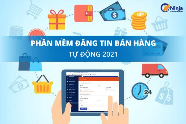 phan mem dang tin 1 Phần mềm đăng tin bán hàng tự động tốt nhất 2021