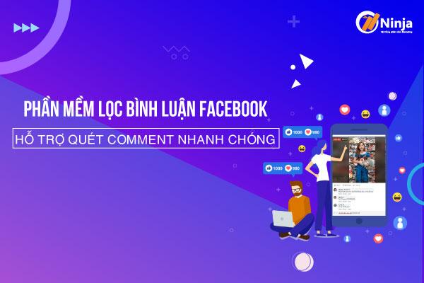 phan mem loc binh luan 1 Phần mềm lọc bình luận facebook giúp tăng hiệu suất bán hàng