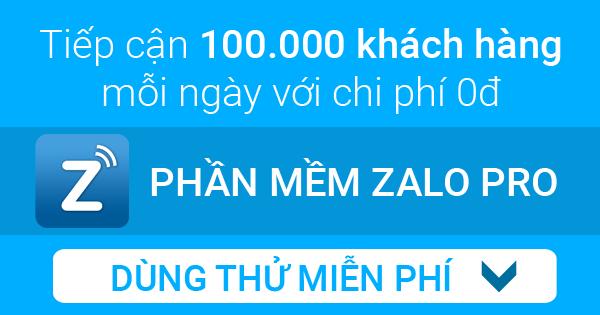 phan mem zalo pro Top 5 phần mềm zalo marketing giúp tăng hiệu suất bán hàng 200%