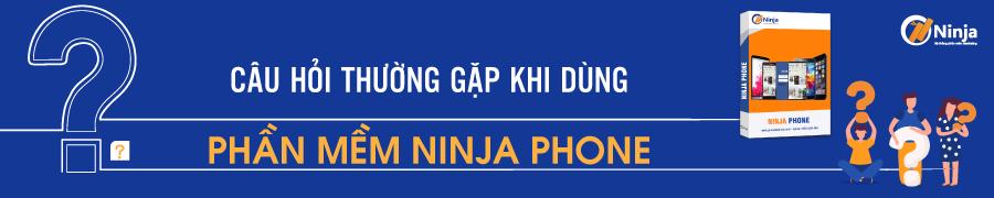 phone FAQ Câu hỏi thường gặp về phần mềm Ninja