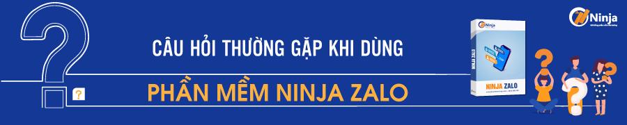 zalo 1 FAQ Câu hỏi thường gặp về phần mềm Ninja