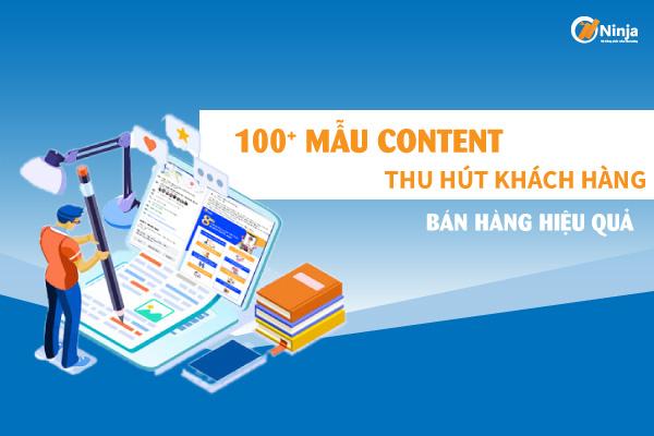 100 mau content thu hut khach hang Tổng hợp mẫu content thu hút khách hàng, tăng doanh thu thần tốc