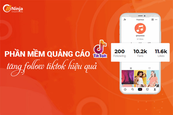 phan mem quang cao tiktok Phần mềm quảng cáo tiktok, tăng follow tiktok 2021 hiệu quả