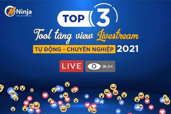 tool tang view livestream Top 3 tool tăng view Livestream, tăng người xem nhanh chóng