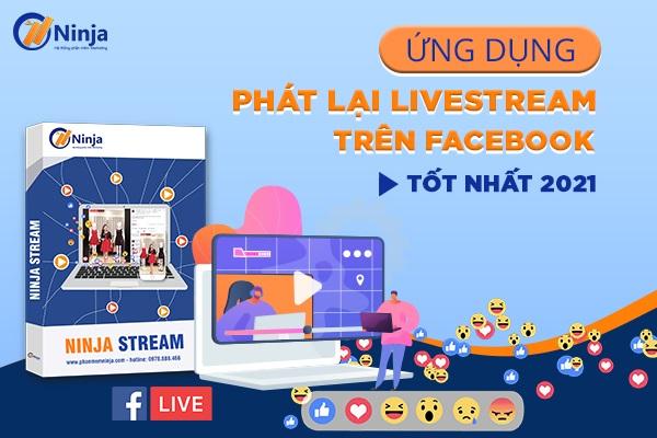 ung dung phat lai livestream tren facebook Tool Marketing là gì? Vai trò của tool trong marketing 0 đồng