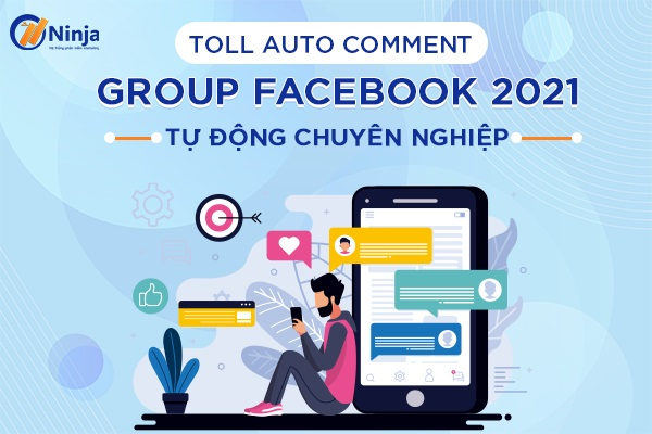 auto comment group facebook Tool auto comment group facebook 2021 tự động, chuyên nghiệp