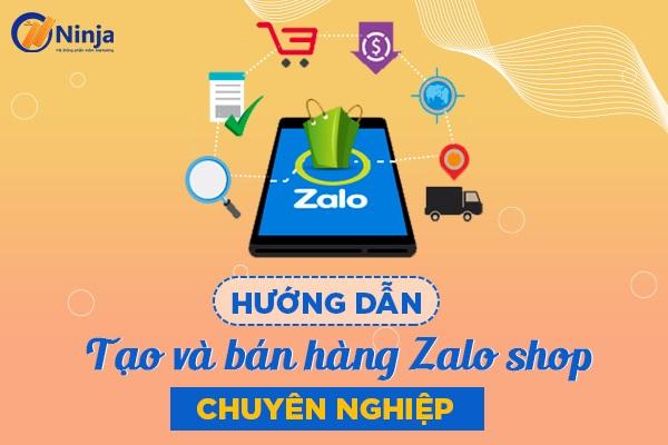 ban hang zalo shop Cách tạo tài khoản và bán hàng Zalo Shop hiệu quả 2021