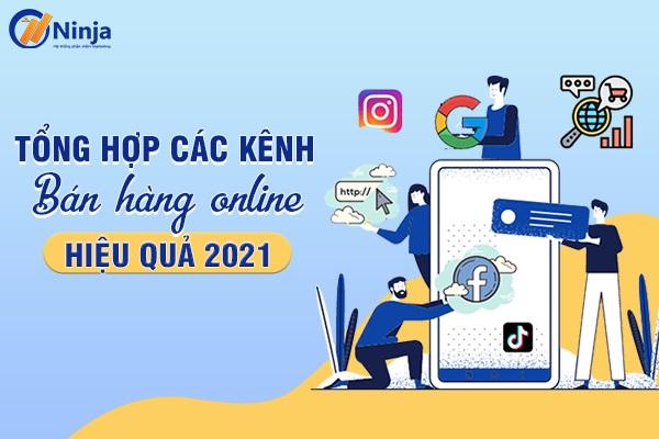 cac kenh ban hang online hieu qua 2021 TOP các kênh bán hàng online hiệu quả 2021