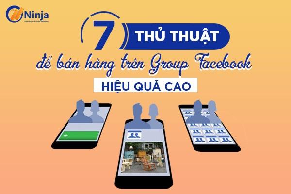 cach ban hang tren group facebook Cách bán hàng trên Group Facebook hiệu quả cao